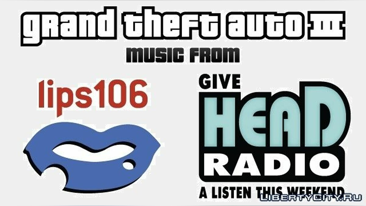 Grand Theft Auto III - Music from Head Radio & Lips 106 (Original Video Game Soundtrack) для GTA 3
